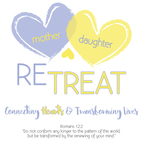 Mother-Daughter Retreat graphic